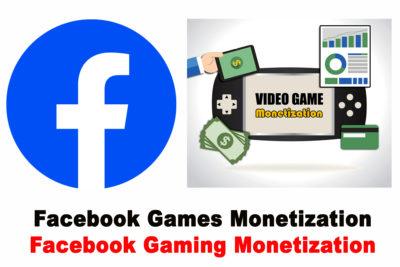 Facebook Games Monetization - Facebook Games Free | Facebook Gaming Monetization