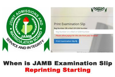 When is 2020 JAMB CBT Examination Slip Reprinting Starting