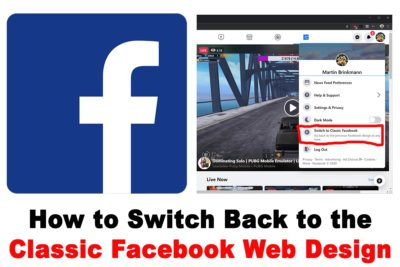 How to Switch Back to the Classic Facebook Web Design From the New One