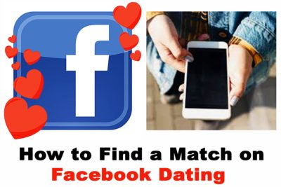 How to Find a Match on Facebook Dating