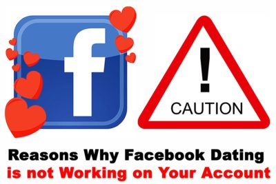 Reasons Why Facebook Dating is not Working on Your Account