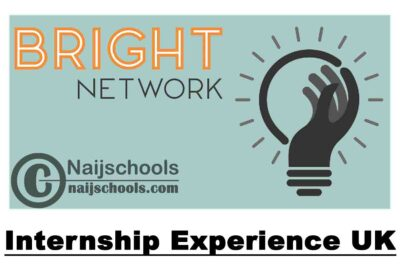 Bright Network Internship Experience UK 2020 for Students and Graduates   APPLY NOW