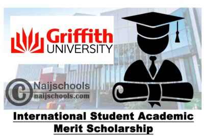 Griffith University International Student Academic Merit Scholarship 2020 (up to 20% of Tuition Fees) | APPLY NOW