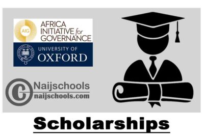 Africa Initiative for Governance (AIG) Scholarships at the University of Oxford 2021/2022 (Fully Funded) | APPLY NOW
