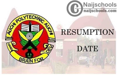 Auchi Polytechnic Notice on 2021 Resumption Date of Academic Activities | CHECK NOW