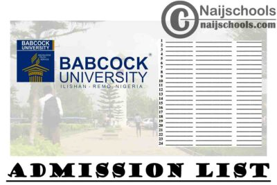 Babcock University Ilishan Remo Batches A, B, C, D & E Admission Lists for 2020/2021 Academic Session | CHECK NOW