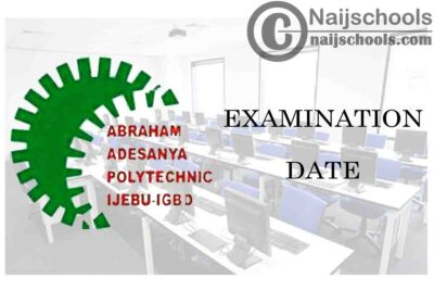Abraham Adesanya Polytechnic (AAPOLY) Issues Notice on Extension of 2019/2020 Second Semester Examination Date | CHECK NOW