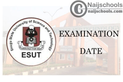 Enugu State University of Science and Technology (ESUT) 2019/2020 First Semester Examination Date for Faculty of Law | CHECK NOW