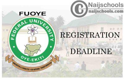 Federal University Oyo-Ekiti (FUOYE) Registration Deadline for 2019/2020 Academic Session   CHECK NOW