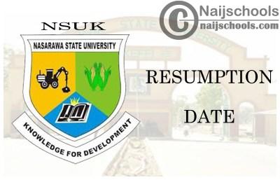 Nasarawa State University Keffi (NSUK) Announces 2021 Resumption Date of Academic Activities | CHECK NOW