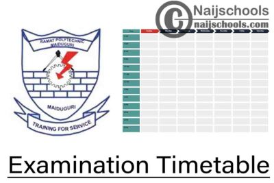 Ramat Polytechnic Maiduguri 2019/2020 Second Semester Examination Timetable for Agricultural Technology & Other Departments is now Available | CHECK NOW