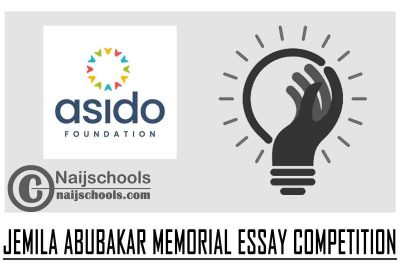 Jemila Abubakar Memorial Essay Competition 2021 for Undergraduate Nigerians (up to N125,000 in prize) | APPLY NOW