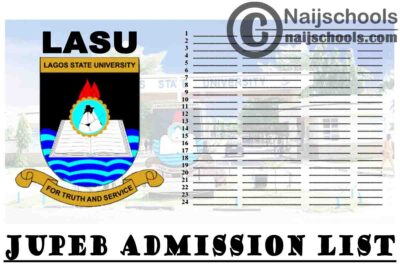 Lagos State University (LASU) 1st, 2nd, 3rd & 4th Batch JUPEB Admission List for 2020/2021 Academic Session   CHECK NOW