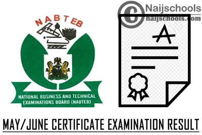Complte Guide on How to Check Your NABTEB May/June 2020 Certificate Examination Result