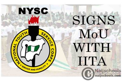 NYSC Signs MoU with International Institute for Tropical Agriculture (IITA) to Boost Agricultural Productivity | CHECK NOW