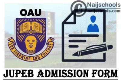 Obafemi Awolowo University (OAU) JUPEB Admission Form for 2020/2021 Academic Session | APPLY NOW