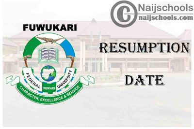 Federal University Wukari (FUWUKARI) 2021 Resumption Date for Continuation of 2019/2020 Academic Session   CHECK NOW