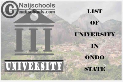 Full List of Federal, State & Private Universities in Ondo State Nigeria