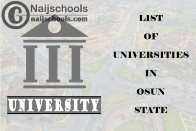 Full List of Federal, State & Private Universities in Osun State Nigeria
