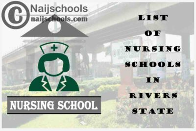 Complete List of Accredited Nursing Schools in Rivers State Nigeria