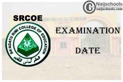 Sa'adatu Rimi College of Education (SRCOE) Kano 2019/2020 First Semester Examination Continuation Date   CHECK NOW