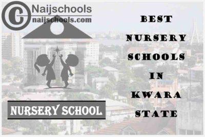 11 of the Best Nursery Schools in kwara State Nigeria | No. 9's the Best