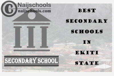 13 of the Best Secondary Schools to Attend in Ekiti State Nigeria | No. 9's the Best