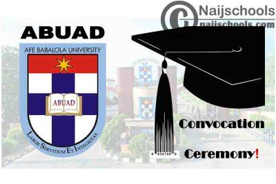 Afe Babalola University Ado-Ekiti (ABUAD) Reschedules 2021 Virtual Convocation Ceremony | CHECK NOW