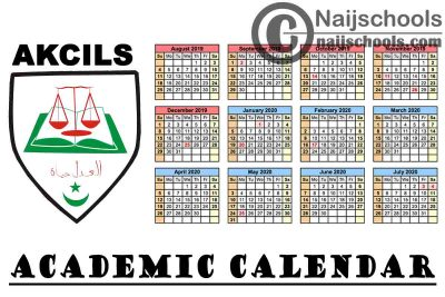 Aminu Kano College of Islamic and Legal Studies (AKCILS) Revised Academic Calendar for 2019/2020 Academic Session | CHECK NOW