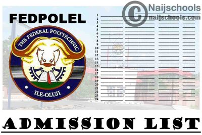 Federal Polytechnic Ile-Oluji (FEDPOLEL) 2020/2021 Admission List is Now Out on JAMB CAPS | CHECK NOW