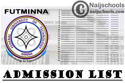 Federal University of Technology Minna (FUTMINNA) Admission List for 2020/2021 Academic Session | CHECK NOW