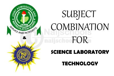 JAMB and WAEC (O' Level) Subject Combination for Science Laboratory Technology