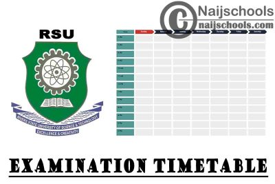 Rivers State University (RSU) Second Semester Examination Timetable for 2019/2020 Academic Session | CHECK NOW