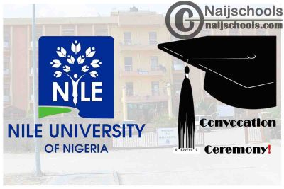 Nile University of Nigeria 8th Virtual Convocation Ceremony Schedule for the Class of 2020 | CHECK NOW