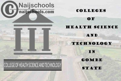 Full List of Colleges of Health Science and Technology in Gombe State Nigeria