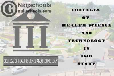 Full List of Colleges of Health Science and Technology in Imo State Nigeria