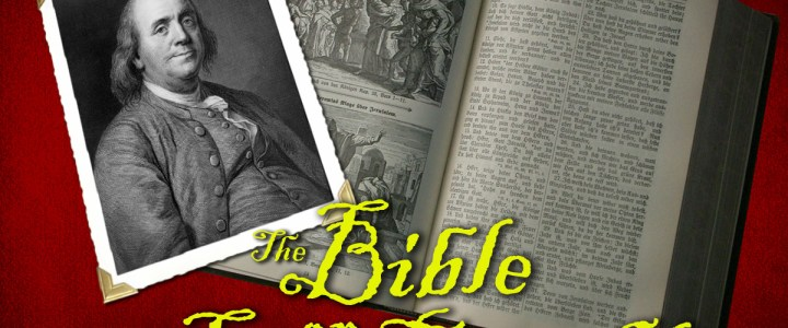 The Bible or Ben Franklin