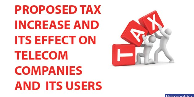 """How The Proposed 9% """"GSM Tax"""" May Negatively Affect Telecom Companies and Subscribers"""
