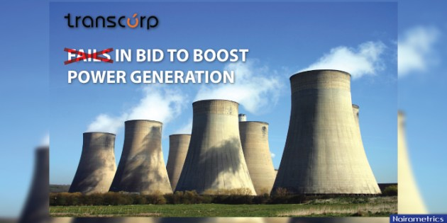 Transcorp Fails in Bid to Boost Power Generation