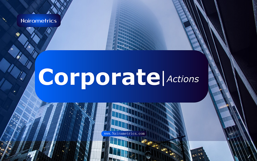 Corporate >> Corporate Actions On The Nigerian Stock Exchange Wtd May 17 2019