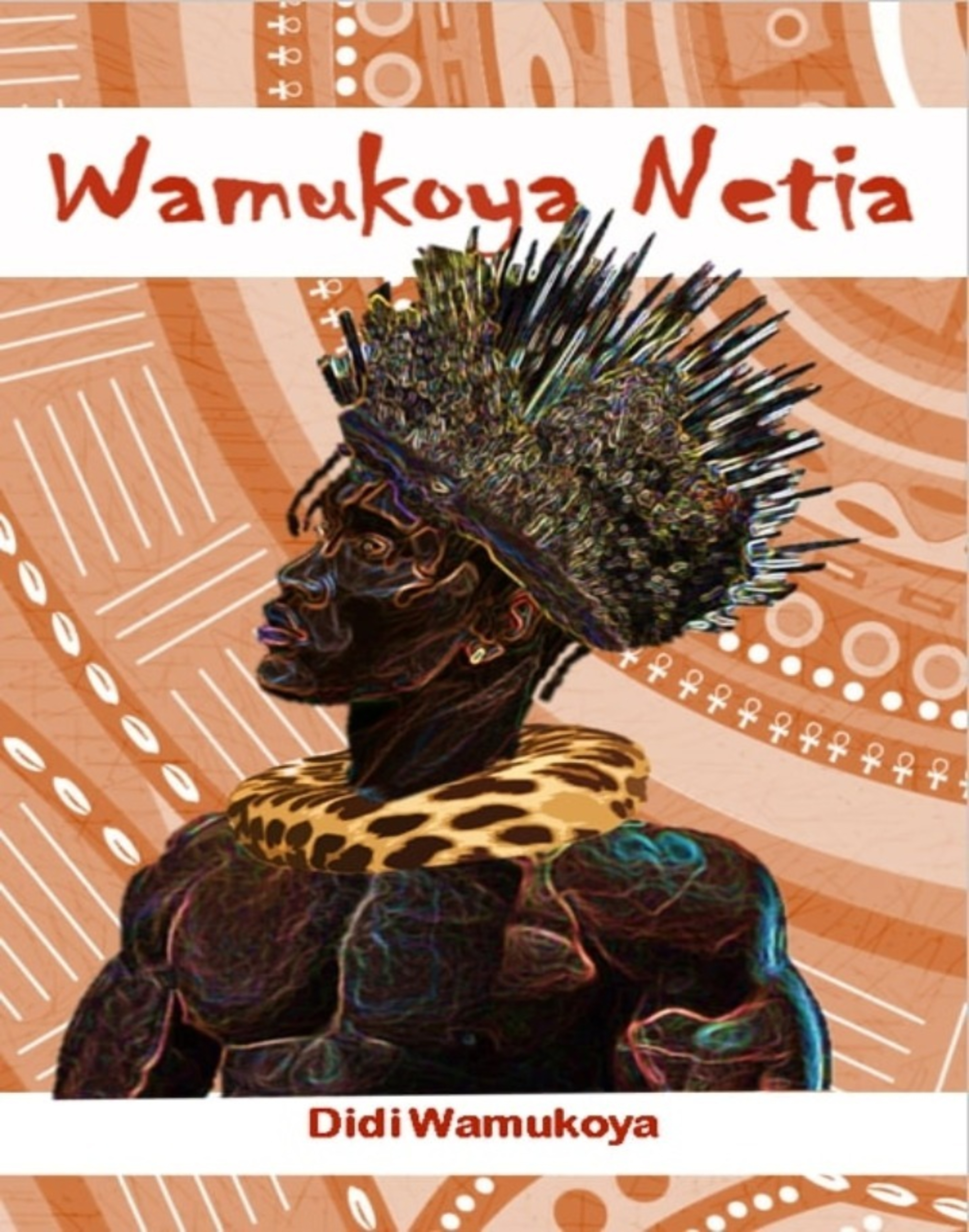 Purchase a Paperback Copy of Wamukoya Netia at Kshs. 1,000 from RafuBooks.Com