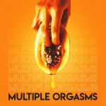 What are Multiple orgasms and how do you get them