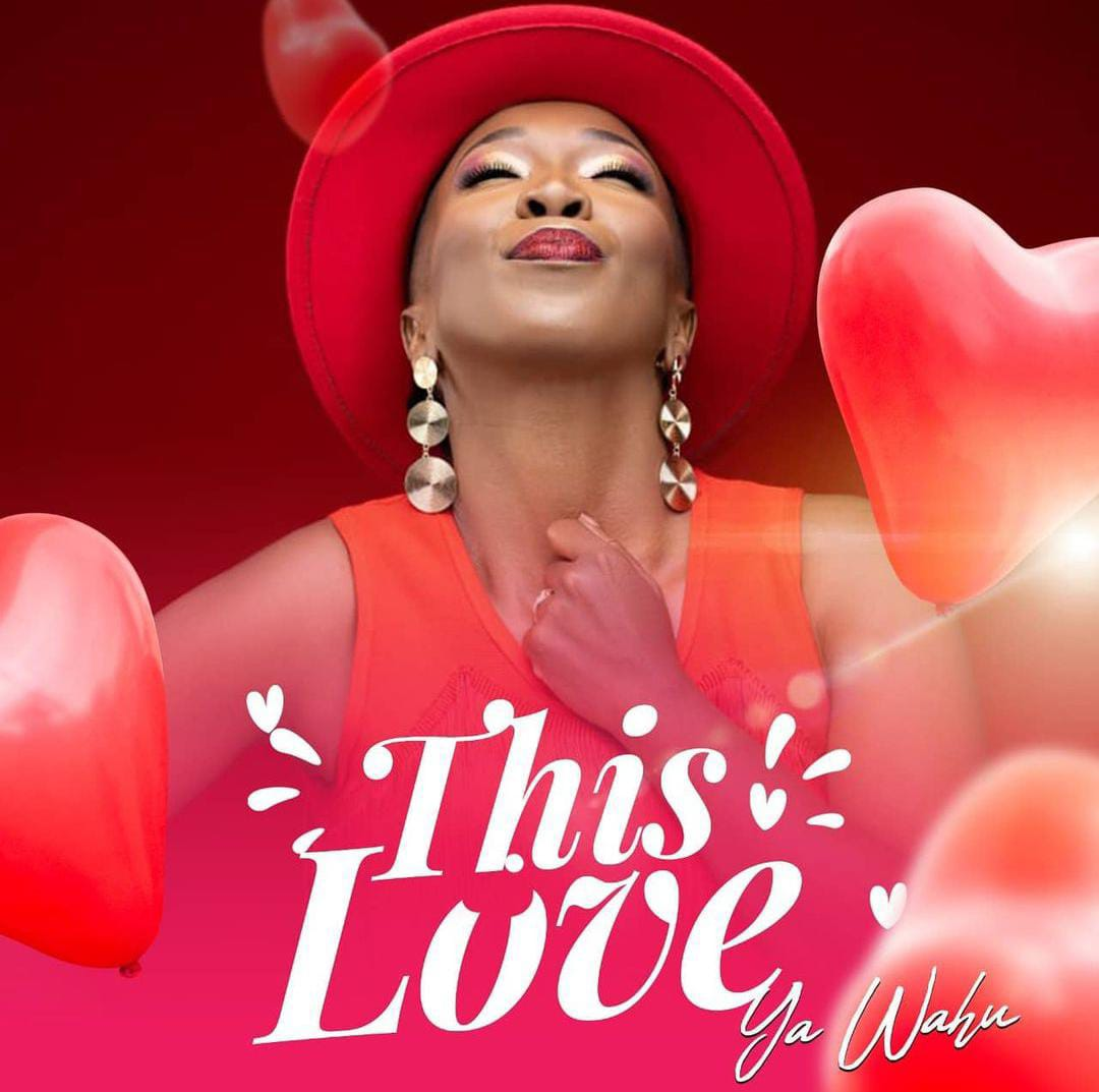 This Love Ya Wahu Official HD Video