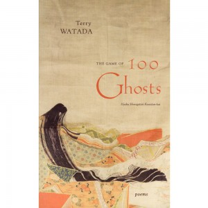The Game of 100 Ghosts by Terry Watada