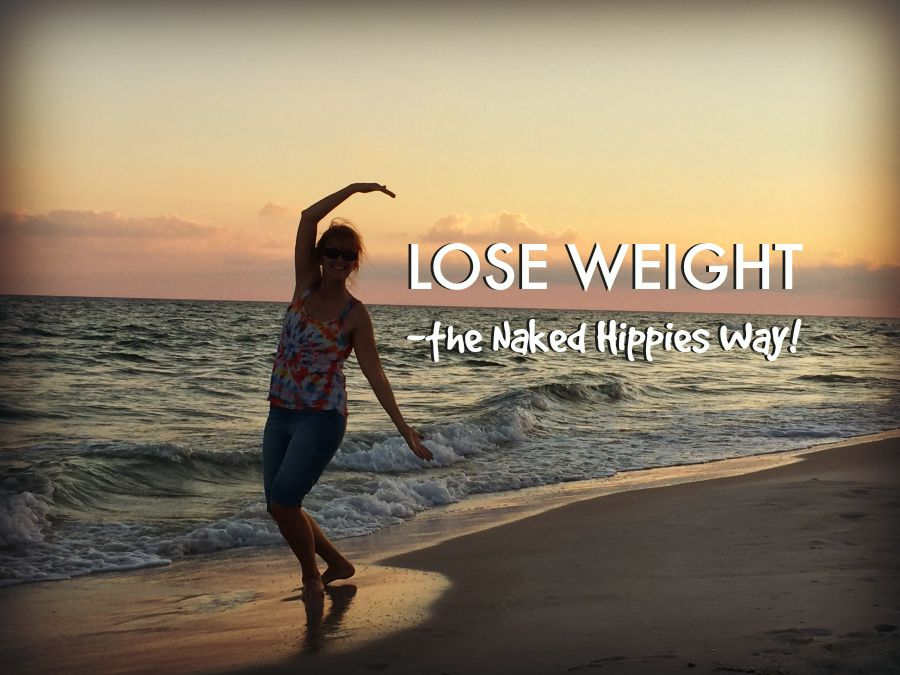 Losing Weight the Naked Hippies Way … Remove Clothes