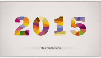 Mes Resolutions En Tant Que Blogueur Pour 2015