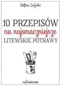 10 przepisow na najsmaczniejsze litewskie potrawy