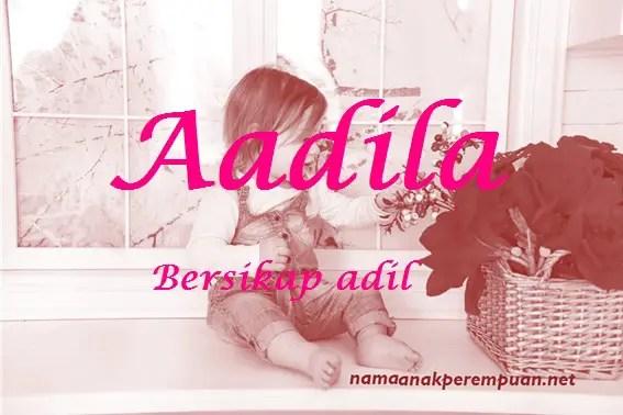 arti nama Aadila