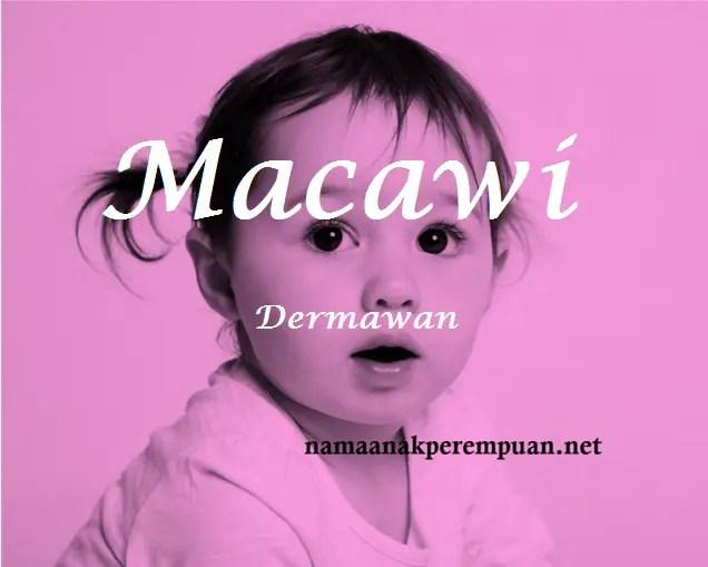 arti nama macawi