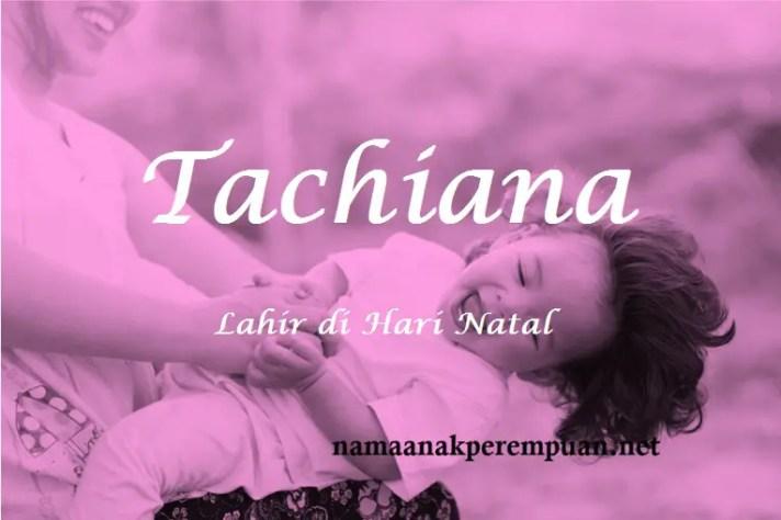 arti nama tachiana